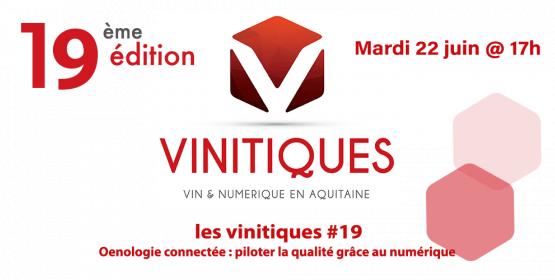 Vinitiques #19   Oenologie connectée : piloter la qualité grâce au numérique