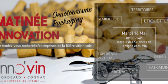 Matinée Innovation Oenotourisme & Packaging