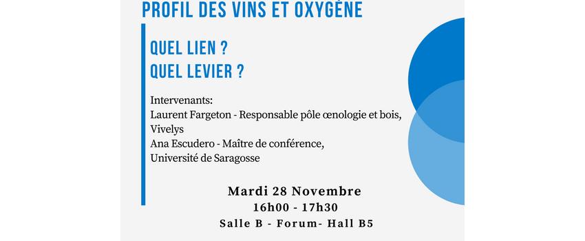 SITEVI - Conférence profil des vins et oxygène. Quel lien ? Quel levier ?